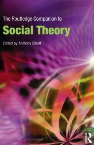 The Routledge Companion to Social Theory (repost)