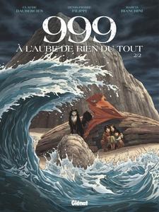 999, à L'aube de Rien du Tout - 02 Tomes