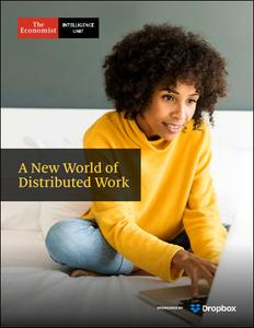 The Economist (Intelligence Unit) - A New World of Distributed Work (2020)
