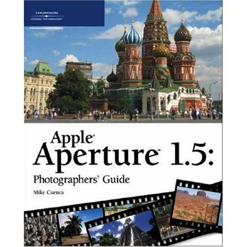 Apple Aperture 1.5 Photographers' Guide (Repost)