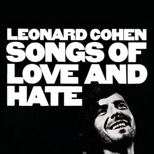 Leonard Cohen - Songs Of Love And Hate (1971/2014) [Official Digital Download]