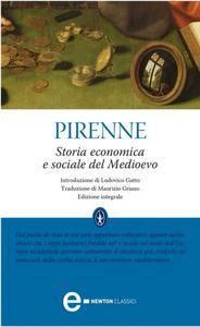 """Henri Pirenne, """"Storia economica e sociale del Medioevo"""" (repost)"""