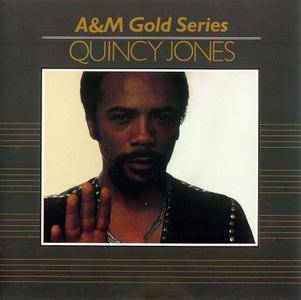 Quincy Jones - A&M Gold Series (1991) {A&M}