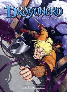 Dragonero - Tome 4 - La Forteresse Obscure