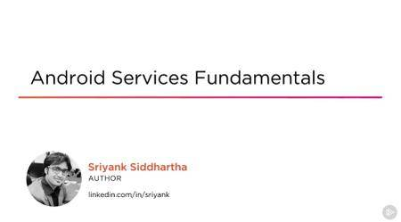 Android Services Fundamentals