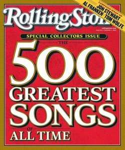 Rolling Stone Magazine's Top 500 Songs Of All Time (2004) [Unofficial compilation] Re-uploaD