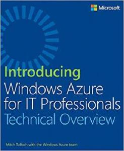 Introducing Windows Azure for IT Professionals [Repost]