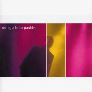 Rodrigo Leao - Pasion