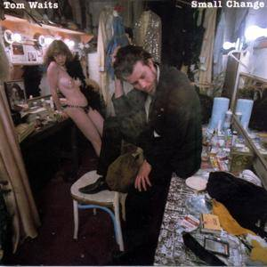 Tom Waits - Small Change (1976/2018) [Official Digital Download 24/192]