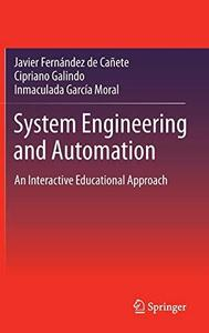 System Engineering and Automation: An Interactive Educational Approach