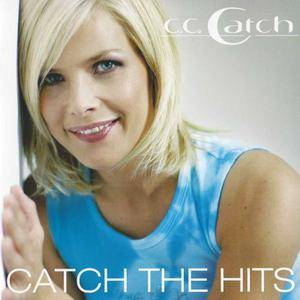 C.C. Catch - Catch The Hits (2005)