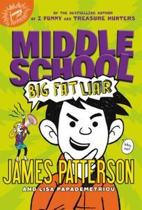Middle School: Big Fat Liar