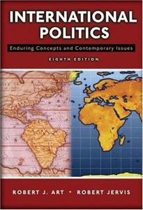 International Politics: Enduring Concepts and Contemporary Issues (8th Edition) (Repost)