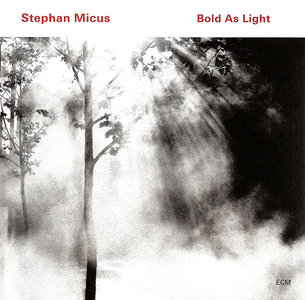Stephan Micus - Bold As Light (2010) [Re-Up]