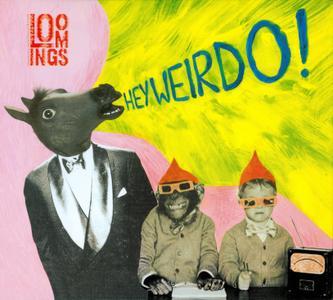 Loomings - Hey Weirdo! (2019)