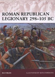 Roman Republican Legionary 298-105 BC (Osprey Warrior 162)