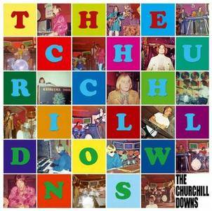 The Churchill Downs - The Churchill Downs [Recorded 1967-1968] (2011)