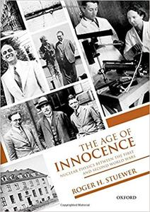 The Age of Innocence: Nuclear Physics between the First and Second World Wars