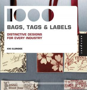 1,000 Bags, Tags, and Labels: Distinctive Designs for Every Industry (repost)