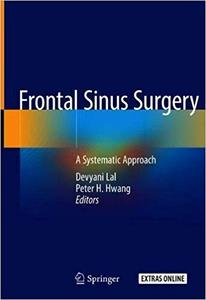 Frontal Sinus Surgery: A Systematic Approach