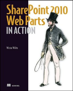 SharePoint 2010 Web Parts in Action [Repost]