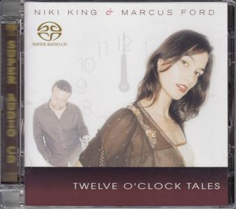Niki King & Marcus Ford - Twelve O'Clock Tales (2006) [Reissue 2007] SACD ISO + Hi-Res FLAC