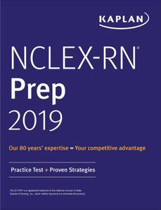 NCLEX-RN Prep 2019: Practice Test + Proven Strategies (Kaplan Test Prep)