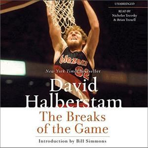 The Breaks of the Game [Audiobook]