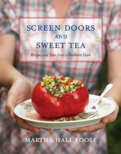 Screen Doors and Sweet Tea: Recipes and Tales from a Southern Cook (repost)