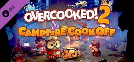 Overcooked! 2 - Campfire Cook Off (2019)