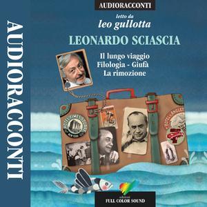 «Il lungo viaggio, Filologia, Giufà, La rimozione» by Leonardo Sciascia