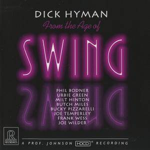 Dick Hyman - From The Age Of Swing (1994/2013) [DSD64 + Hi-Res FLAC]