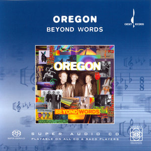 Oregon - Beyond Words (1995) [Reissue 2003] MCH PS3 ISO + Hi-Res FLAC