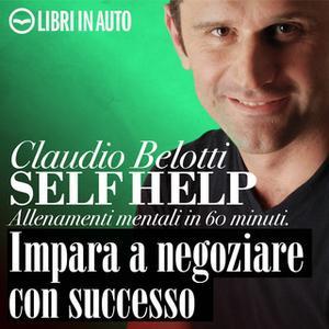 «Impara a negoziare con successo» by Claudio Belotti
