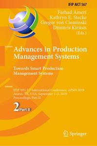 Advances in Production Management Systems. Towards Smart Production Management Systems