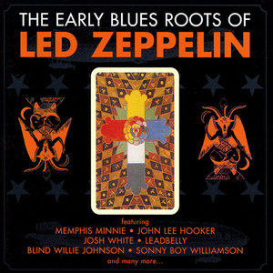 Various Artists - The Early Blues Roots Of Led Zeppelin (2000)