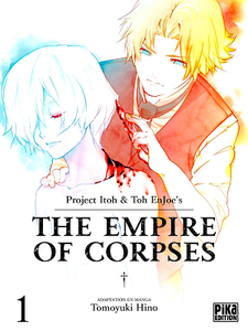 The Empire of Corpses - Tome 1