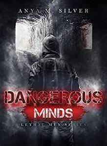 Anya M. Silver - Dangerous minds