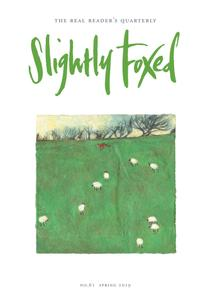 Slightly Foxed - Spring 2019