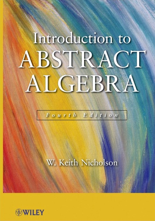 Introduction to Abstract Algebra, 4th Edition