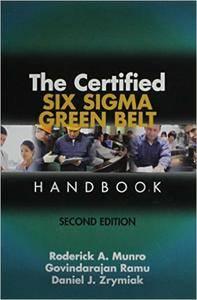 The Certified Six Sigma Green Belt Handbook (Repost)