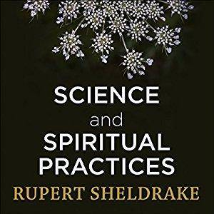 Science and Spiritual Practices: [Audiobook]