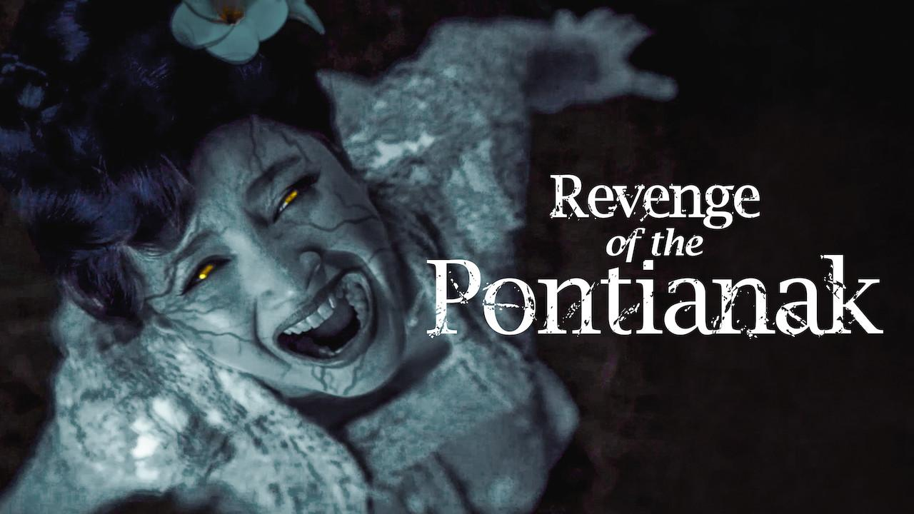 Revenge of the Pontianak (2019)