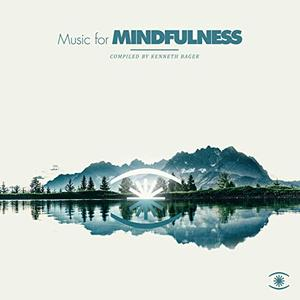 Kenneth Bager - Music for Mindfulness Vol.3 (2019)