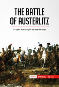 «The Battle of Austerlitz» by 50 Minutes