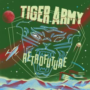 Tiger Army - Retrofuture (2019)
