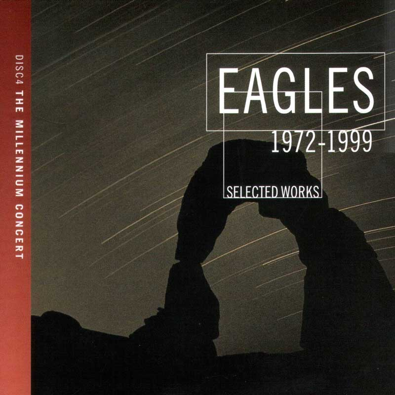 Eagles - Selected Works 1972-1999 (2000) [4CD Box Set] Re-up