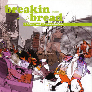 VA - Breaking Bread (Dirtybeatbreakinfunkandhiphop) (2007) {Breaking Bread} **[RE-UP]**
