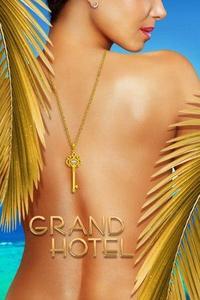 Grand Hotel S01E01
