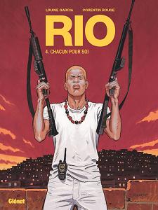 Rio - Tome 4 - Chacun Pour Soi